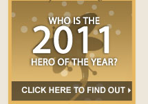 Who is the 2011 Hero of the Year?