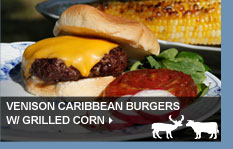 Venison Caribbean Burgers w/ Grilled Corn