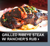 Grilled Ribeye Steak w/ Ranchers Rub