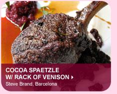 Cocoa Spaetzle w/ Rack of Venison